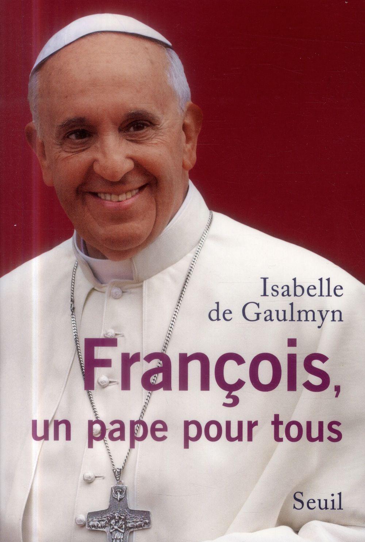 FRANCOIS, UN PAPE POUR TOUS