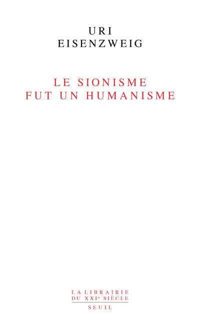 LE SIONISME FUT UN HUMANISME