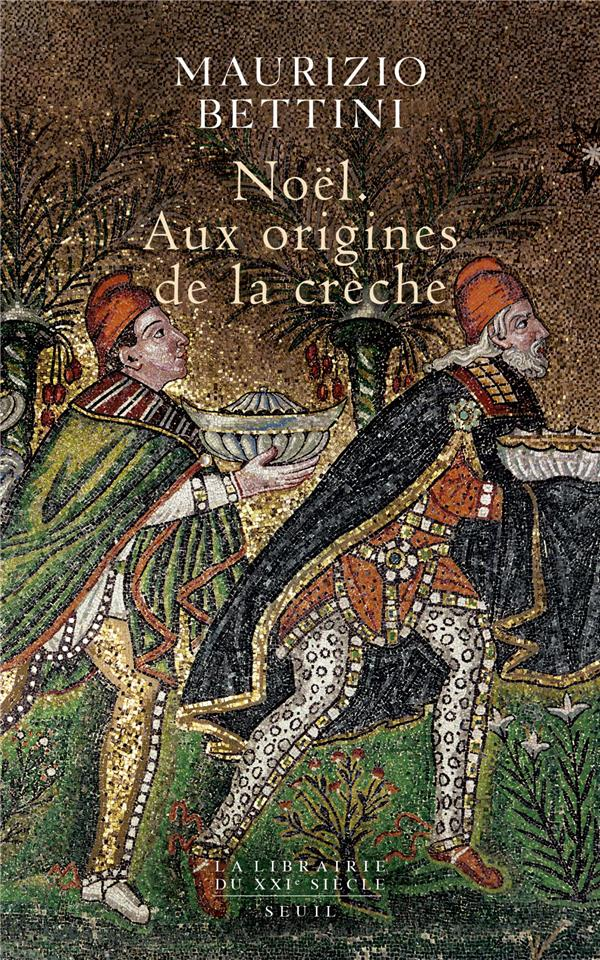 NOEL - AUX ORIGINES DE LA CRECHE