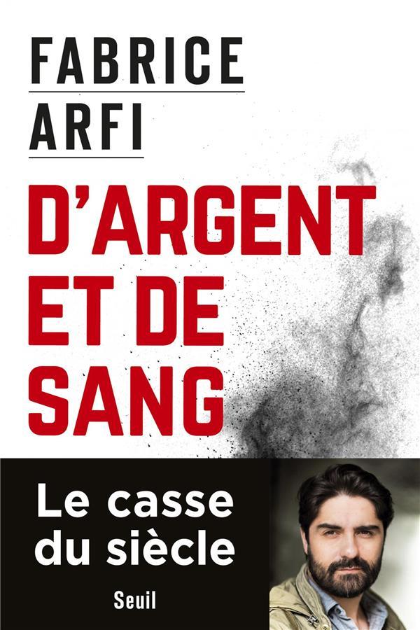 D'ARGENT ET DE SANG