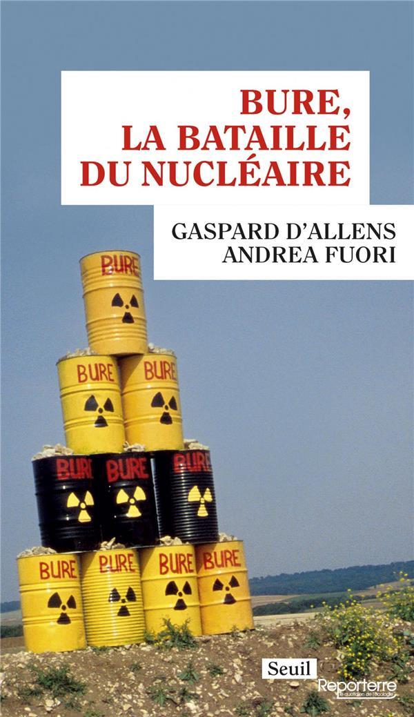 BURE, LA BATAILLE DU NUCLEAIRE