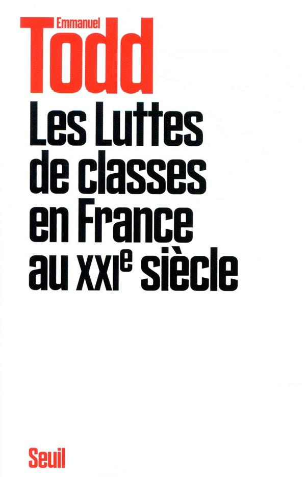 LES LUTTES DE CLASSES EN FRANCE AU XXIE SIECLE