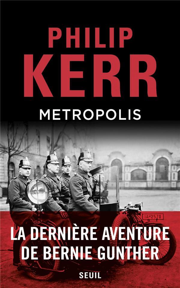 METROPOLIS - UNE AVENTURE DE BERNIE GUNTHER