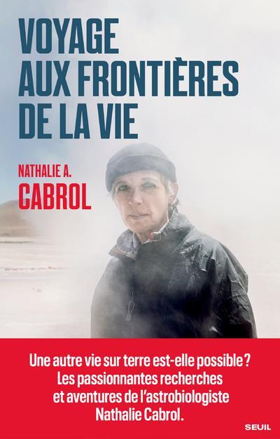 VOYAGE AUX FRONTIERES DE LA VIE