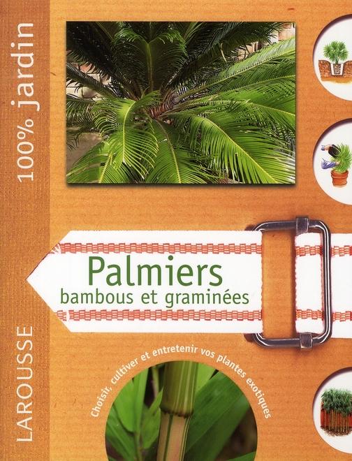 PALMIERS BAMBOUS ET GRAMINEES
