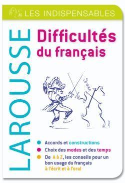 DIFFICULTES DU FRANCAIS - LES INDISPENSABLES LAROUSSE