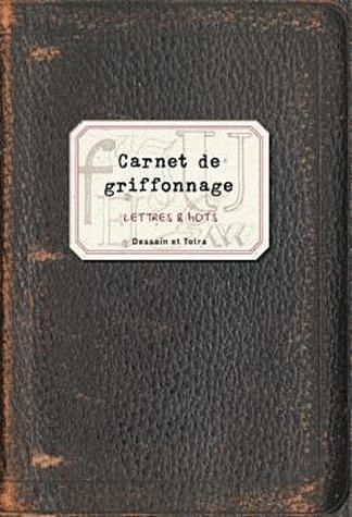 CAHIER DE GRIFFONNAGE - OBJETS DU QUOTIDIEN