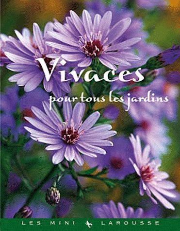 VIVACES POUR TOUS LES JARDINS