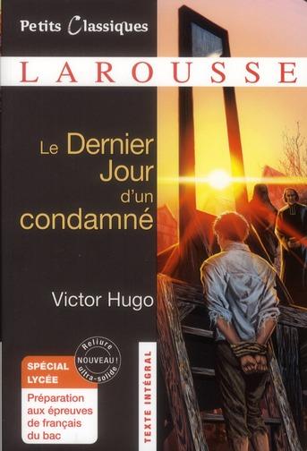 LE DERNIER JOUR D'UN CONDAMNE - SPECIAL LYCEE