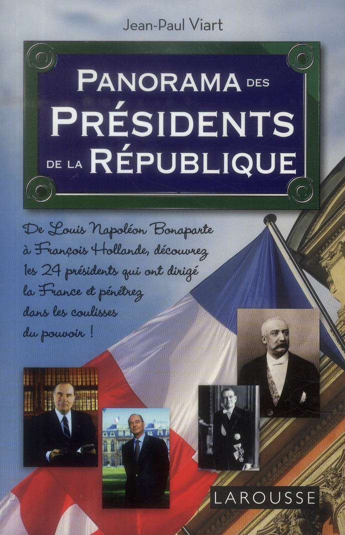 PANORAMA DES PRESIDENTS DE LA REPUBLIQUE