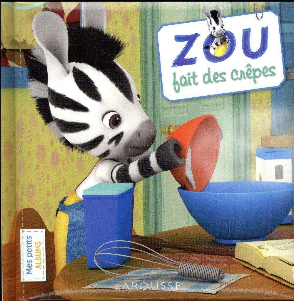 ZOU FAIT DES CREPES