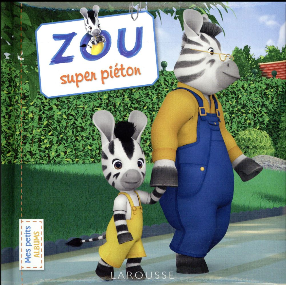 ZOU, SUPER PIETON