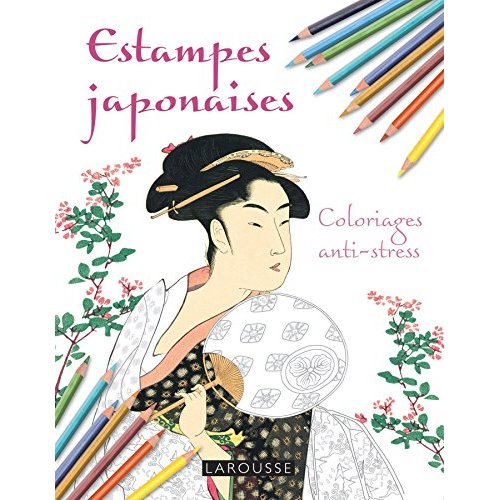ESTAMPES JAPONAISES COLORIAGES ANTI-STRESS