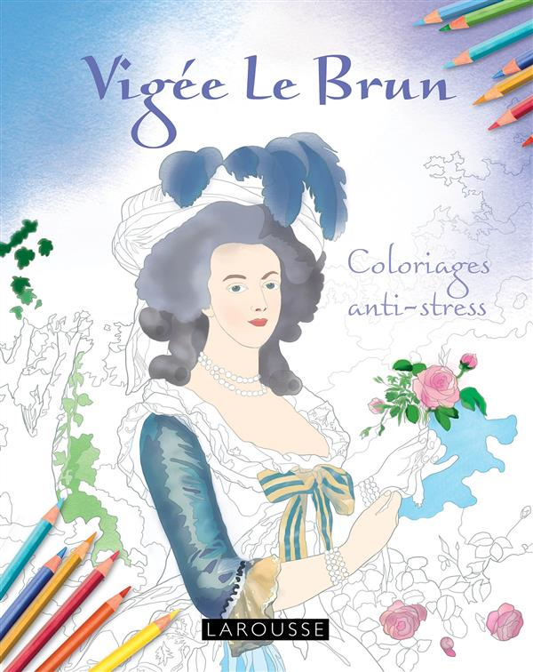 VIGEE LE BRUN COLORIAGES ANTI-STRESS