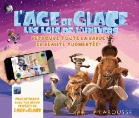 L'AGE DE GLACE, LES LOIS DE L'UNIVERS - ALBUM 3D