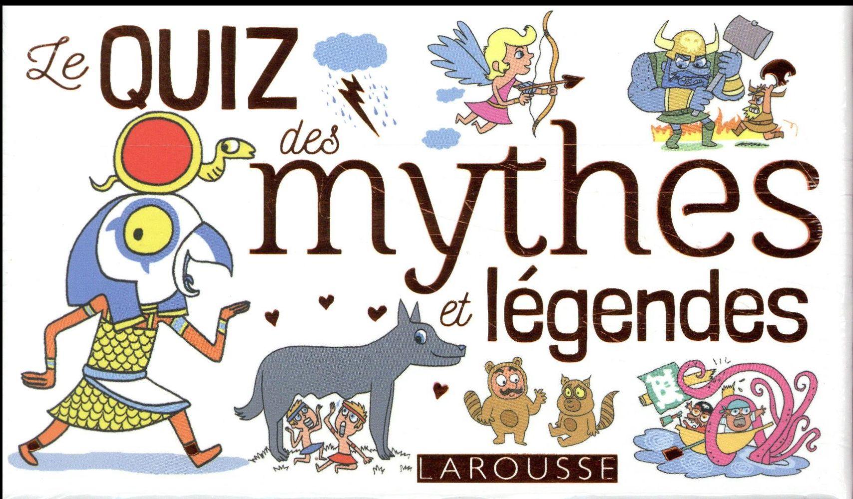 LE QUIZ DES MYTHES ET LEGENDES