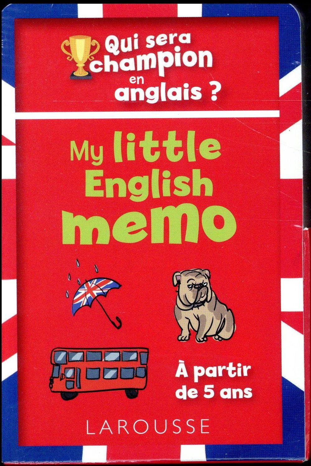 QUI SERA LE CHAMPION EN ANGLAIS ? MY LITTLE ENGLISH MEMO