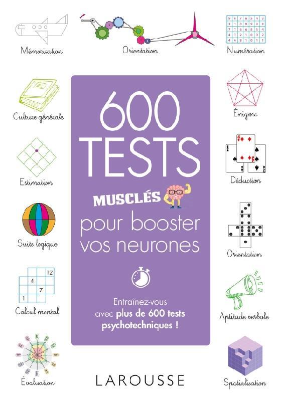 600 TESTS MUSCLES POUR BOOSTER VOS NEURONES