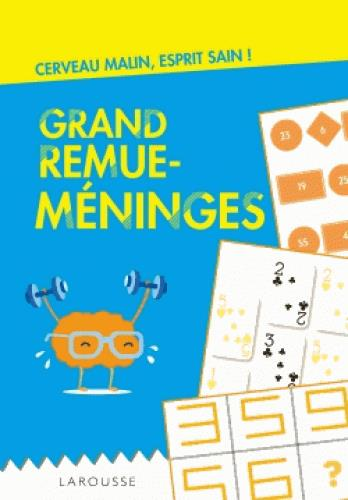 GRAND REMUE-MENINGES