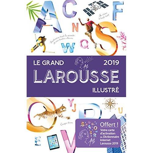 LE GRAND LAROUSSE ILLUSTRE 2019