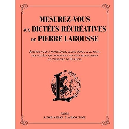 MESUREZ VOUS AUX DICTEES RECREATIVES