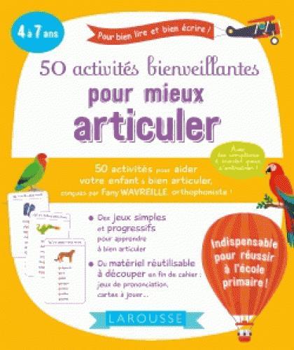 50 ACTIVITES BIENVEILLANTES POUR MIEUX ARTICULER