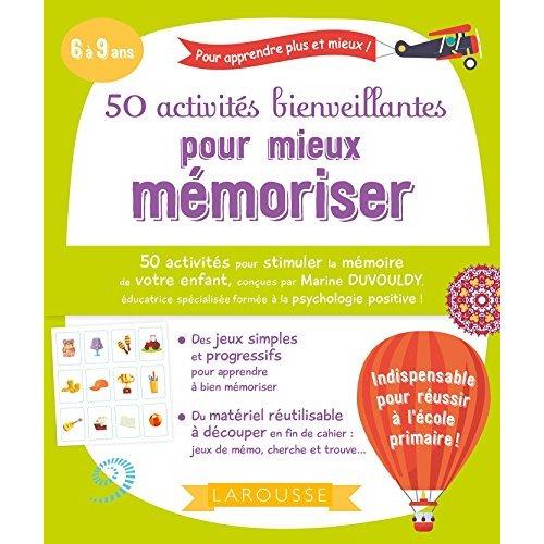 50 ACTIVITES BIENVEILLANTES POUR MIEUX MEMORISER