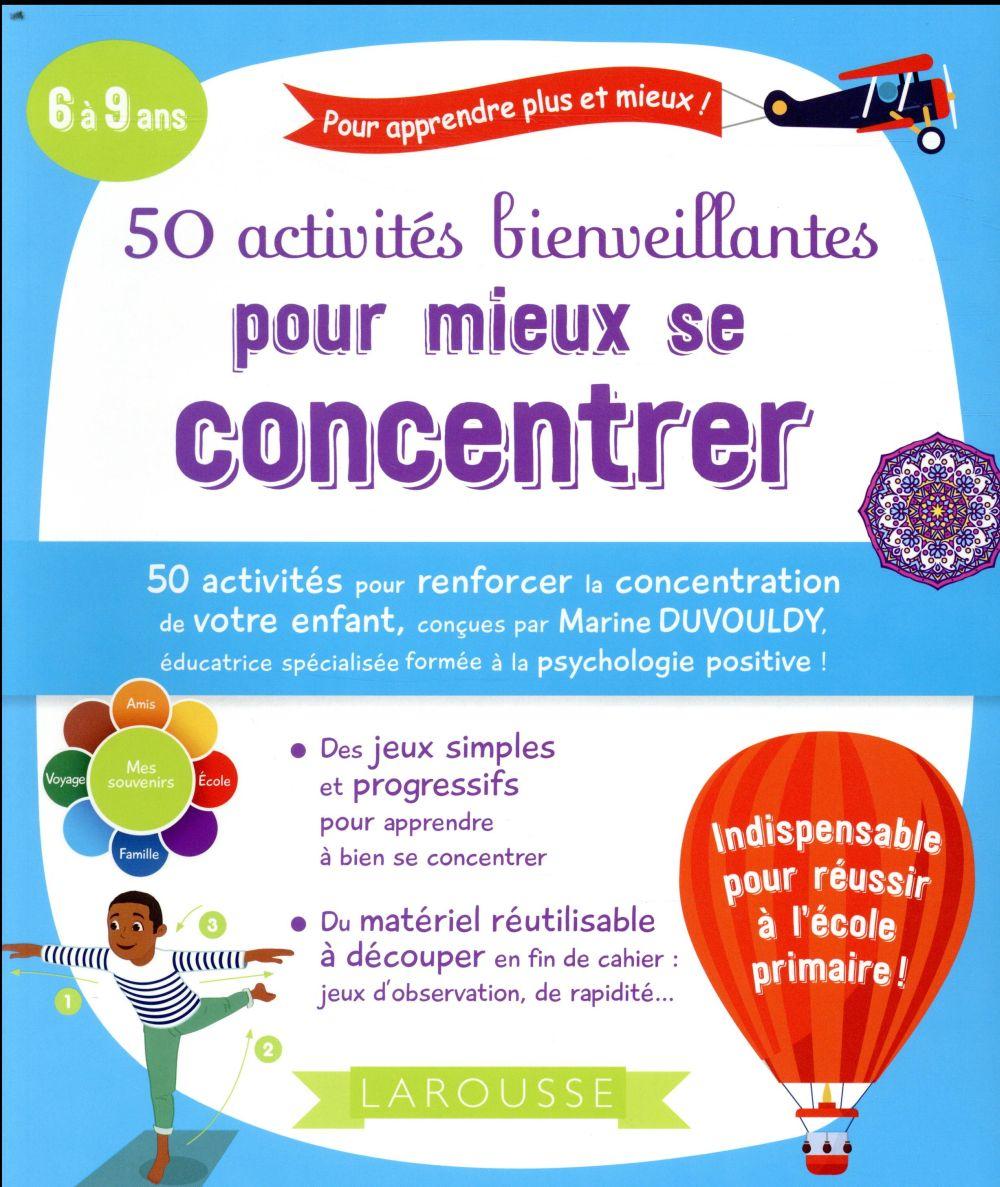 50 ACTIVITES BIENVEILLANTES POUR MIEUX SE CONCENTRER