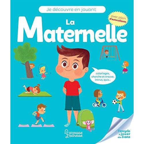 JE DECOUVRE EN JOUANT - LA MATERNELLE