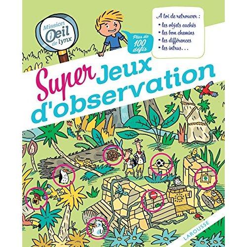 OPERATION OEIL DE LYNX : 100 JEUX D'OBSERVATION