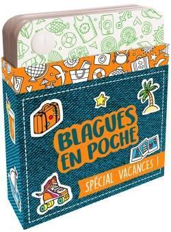 BLAGUES EN POCHE ! SPECIAL VACANCES