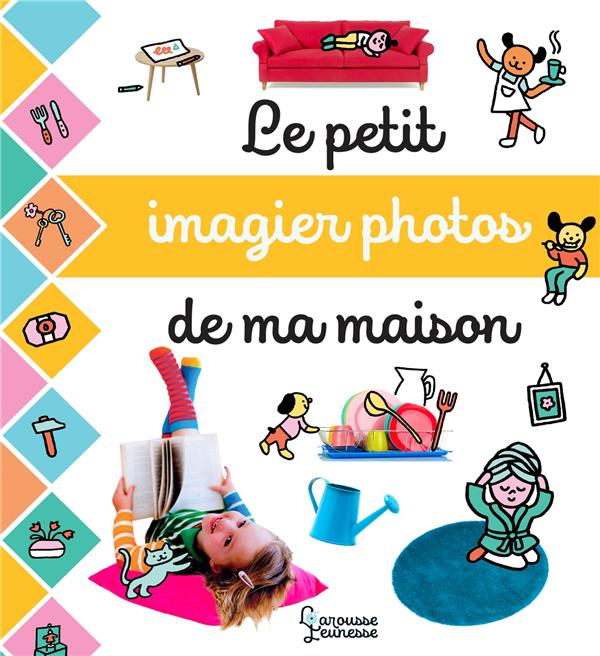 LE PETIT IMAGIER PHOTOS DE LA MAISON