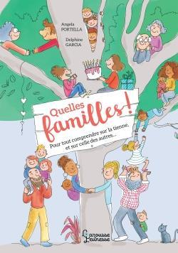 QUELLES FAMILLES ! - LE GUIDE POUR TOUTES LES DECOUVRIR