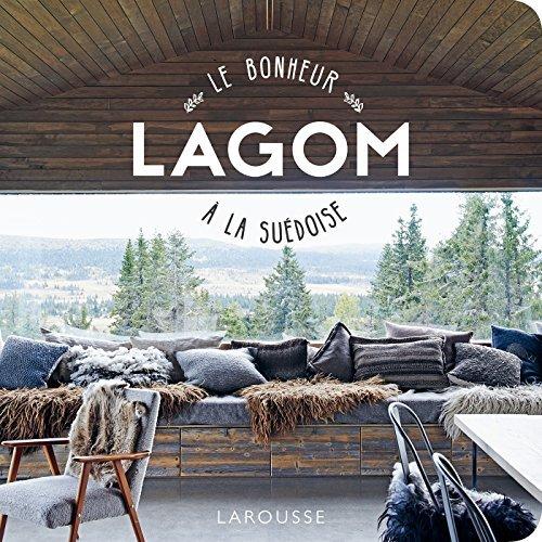 LAGOM, LE BONHEUR A LA SUEDOISE