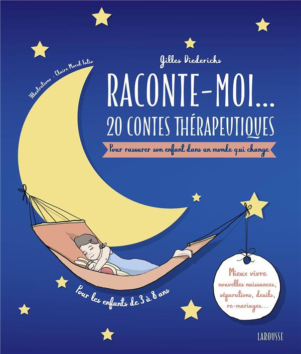 RACONTE-MOI... 20 CONTES THERAPEUTIQUES-QUAND LA FAMILLE EVOLUE!