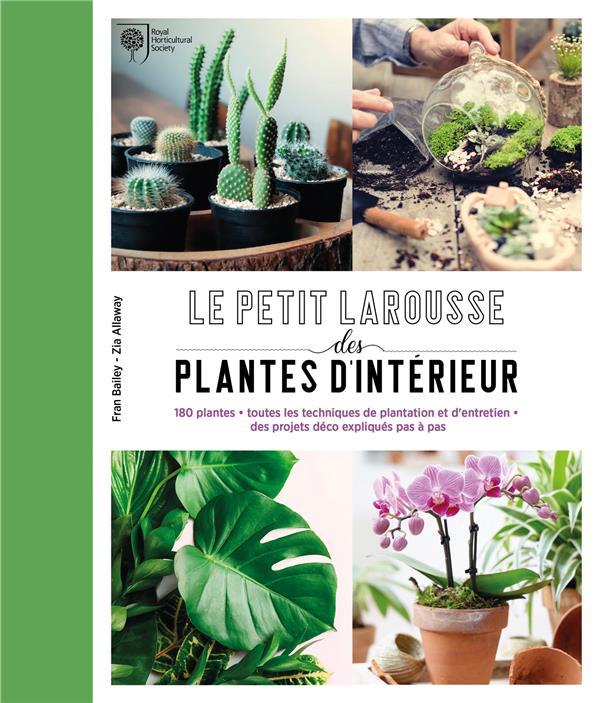 PETIT LAROUSSE DES PLANTES D'INTERIEUR