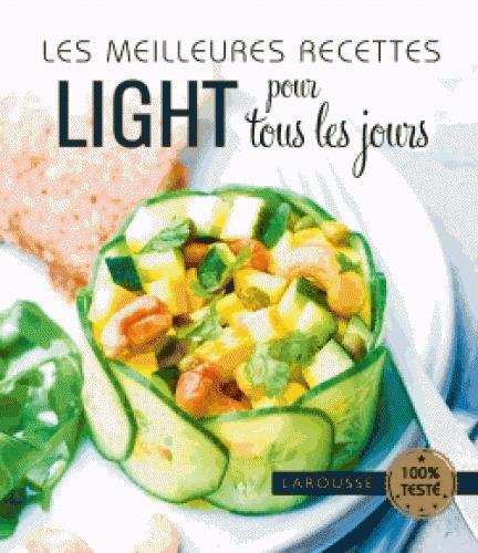 LES MEILLEURES RECETTES LIGHT POUR TOUS LES JOURS