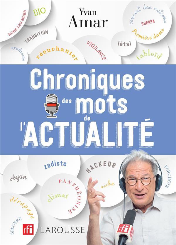 CHRONIQUES DES MOTS DE L'ACTUALITE
