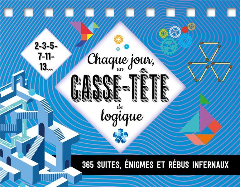 CHAQUE JOUR, UN CASSE-TETE DE LOGIQUE