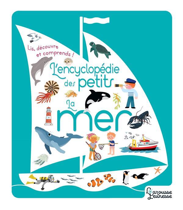 L'ENCYCLOPEDIE DES PETITS - LA MER
