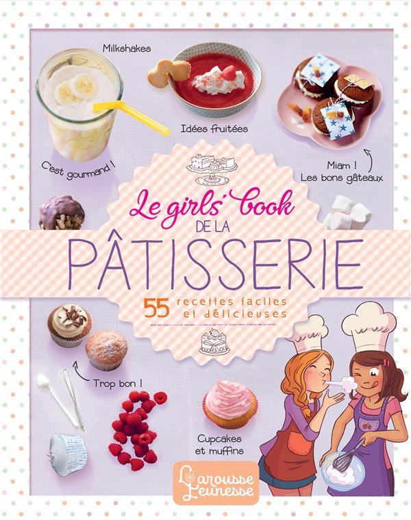 LE GIRLS' BOOK DE LA PATISSERIE