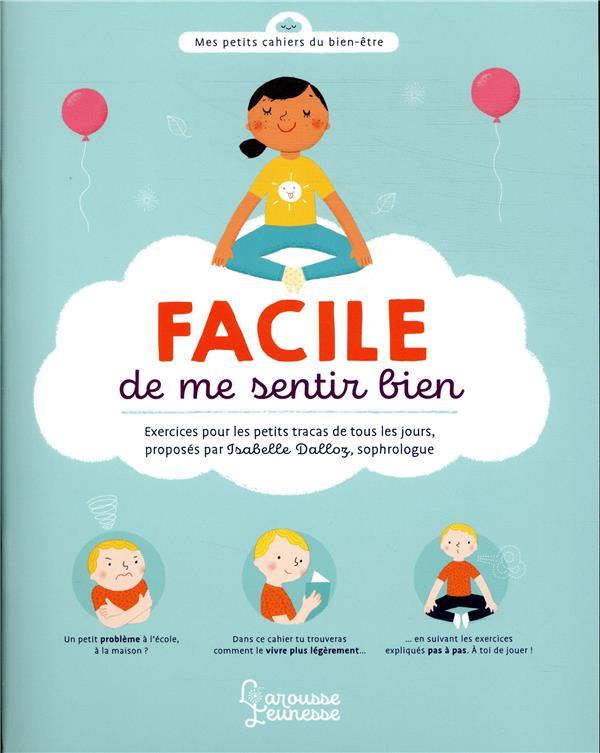 FACILE DE ME SENTIR BIEN - PETITS EXERCICES POUR TOUS LES JOURS