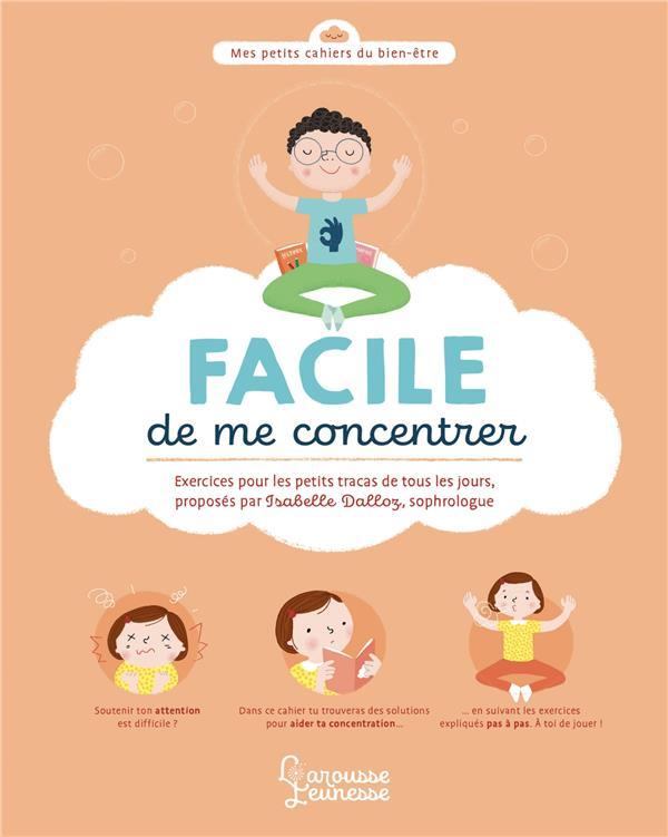 FACILE DE ME CONCENTRER - PETITS EXERCICES POUR TOUS LES JOURS