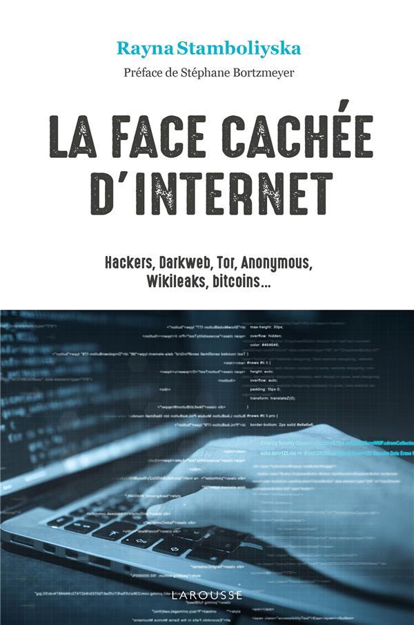 HACKERS DARK NET LA FACE CACHEE D'INTERNET POCHE