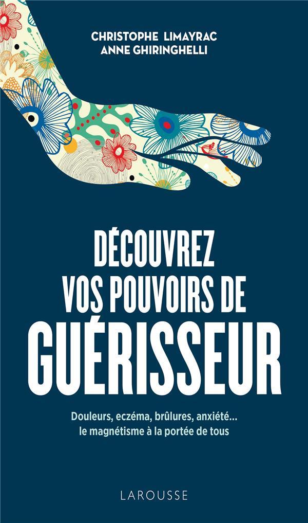 DECOUVREZ VOS POUVOIRS DE GUERISSEUR