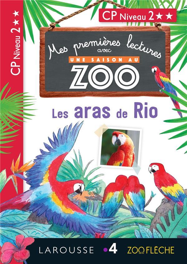 1ERES LECTURES UNE SAISON AU ZOO - LES ARAS DE RIO
