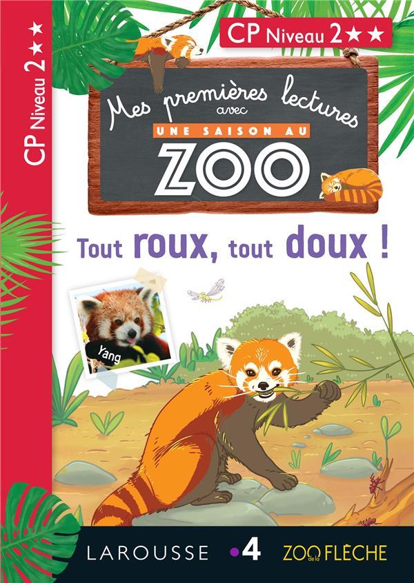 1ERES LECTURES UNE SAISON AU ZOO - TOUT ROUX, TOUT DOUX !
