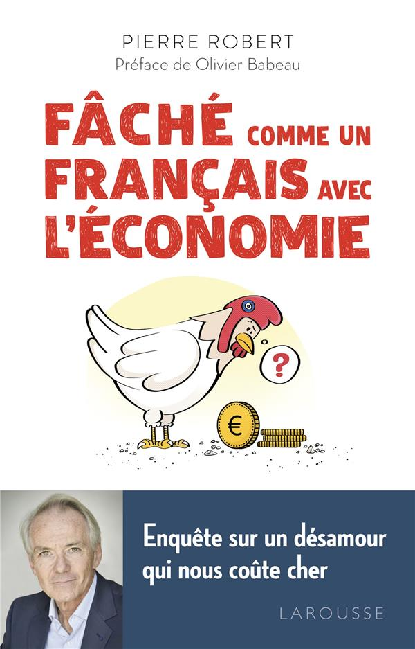 FACHE COMME UN FRANCAIS AVEC L'ECONOMIE