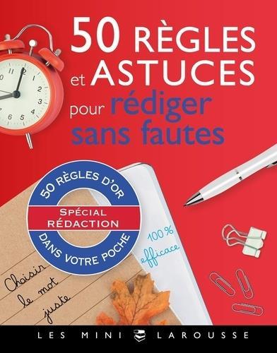 50 REGLES D'OR POUR REDIGER SANS FAUTES