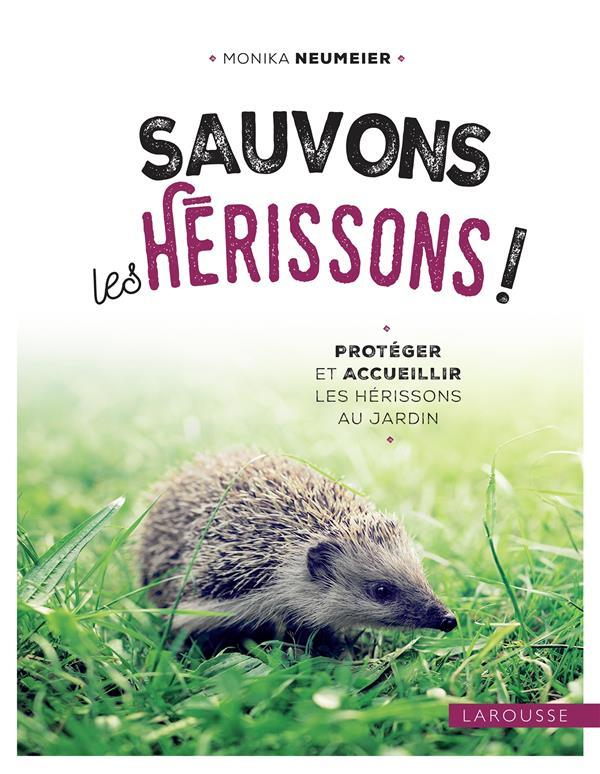 SAUVONS LES HERISSONS !